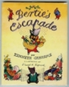 Bertie's Escapade by Kenneth Grahame
