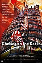 Chelsea on the Rocks by Abel Ferrara
