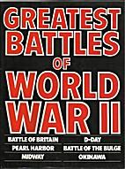 Greatest Battles of World War II by Norman…