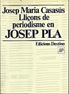 Lliçons de periodisme en Josep Pla : la…