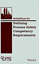 Guidelines for Defining Process Safety…