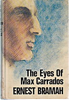 The Eyes of Max Carrados by Ernest Bramah