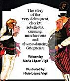 Historia del Güegüense by María López…
