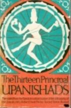 The thirteen principal Upanishads by Robert…