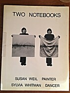 Two Notebooks by Susan Weil