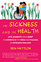 In Sickness and in Health: Love, Disability,…