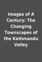Images of A Century: The Changing Townscapes…