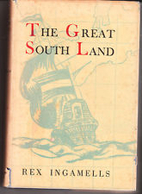 The great south land : an epic poem by Rex…