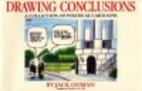 Drawing Conclusions: A Collection of…