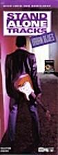 Stand Alone Tracks: Urban Blues by Wayne…