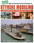 Styrene modeling: How to build, paint, and…
