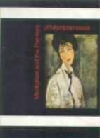 Modigliani and the Painters of Montparnasse…