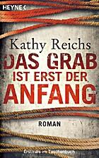 Das Grab ist erst der Anfang: Roman by Kathy…