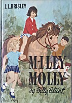 Milly-Molly-Mandy and Billy Blunt by Joyce…
