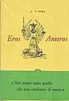 Eros Anteros by Gian Piero Bona