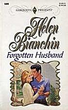 Forgotten Husband by Helen Bianchin
