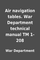 Air navigation tables. War Department…