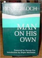 Man on his own; essays in the philosophy of…