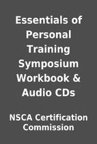 Essentials of Personal Training Symposium…