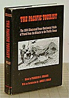 The Pacific Tourist : The 1884 Illustrated…