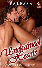 Unchained Hearts (Baxter Family Saga Book 1)…