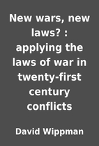 New wars, new laws? : applying the laws of…