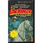 The Lone Ranger and the Outlaw Stronghold by…