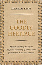 The goodly heritage: Memoirs describing the…