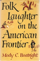 Folk laughter on the American frontier by…