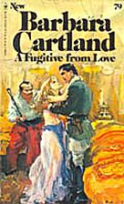 A Fugitive From Love by Barbara Cartland