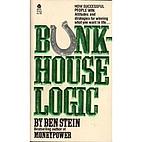 Bunkhouse Logic by Ben Stein