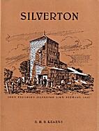 Silverton : a brief history by R. H. B.…