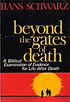 Beyond the gates of death : a biblical…