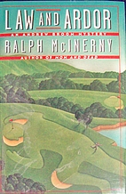 LAW AND ARDOR by Ralph McInerny