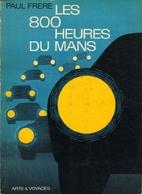 Les 800 heures du Mans by Paul Frère