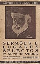 Sermões e Lugares Selectos by Padre…