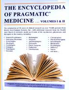 The Encyclopedia of Pragmatic Medicine,…