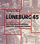 Lüneburg 1945 by Helmut C. Pless