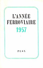 L'année ferroviaire 1957 by Collectif