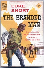Branded Man, The by Fred Glidden