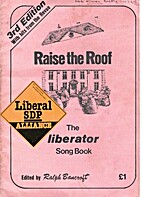 Raise the Roof: The Liberator Song Book 3rd…