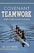 Covenant Teamwork (When Unity Is Not…