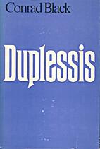 Duplessis by Conrad Black