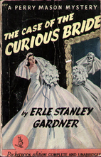 The Case of the Curious Bride by Erle…