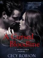 A Cursed Bloodline: A Weird Girls Novel by…