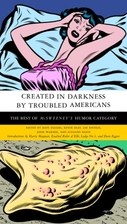 Created in Darkness by Troubled Americans:…