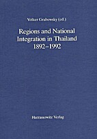 Regions and National Integration in Thailand…