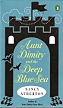 Aunt Dimity And The Deep Blue Sea by Nancy…