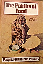 The politics of food by Martin Schultz