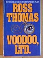 Voodoo, Ltd by Ross Thomas